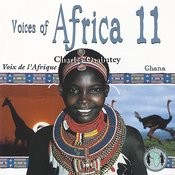 Voices Of Africa - Volume 11 Songs