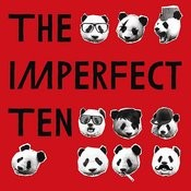 The Imperfect Ten Songs