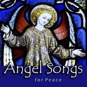 Angel Songs For Peace Songs