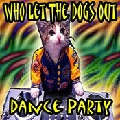 Who Let The Dogs Out Party Songs