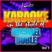 Karaoke - Michael Buble Vol. 1 Songs