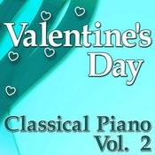 Valentine's Day Classical Piano Vol. 2 Songs