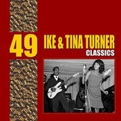 49 Essential Ike & Tina Turner Classics Songs
