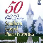 50 Old Time Southern Gospel Piano Favourites Songs