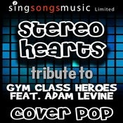 Stereo Hearts (Tribute To Gym Class Heroes Feat. Adam Levine) Songs