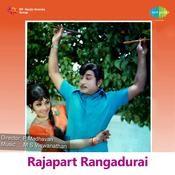 Rajapart Rangadurai Songs