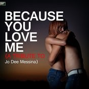 Because You Love Me - A Tribute To Jo Dee Messina Songs