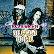 Be Good To Me Songs