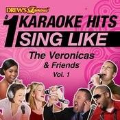 Drew's Famous #1 Karaoke Hits: Sing Like The Veronicas & Friends, Vol. 1 Songs