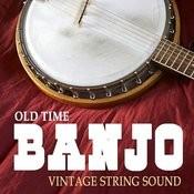 Old Time Banjo - Vintage String Sound Songs