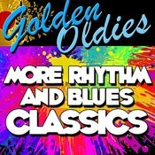 Golden Oldies: More Rhythm And Blues Classics Songs