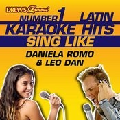 Drew's Famous #1 Latin Karaoke Hits: Sing Like Daniela Romo & Leo Dan Songs