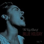 The Very Best Of Billie Holiday, Vol. 4 Songs
