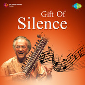 Gift Of Silence Songs