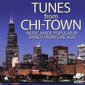Tunes From Chi-Town: Music Made Popular By Bands From Chicago Songs