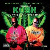 I'm On Dat Kush - Single Songs