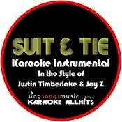 Suit & Tie (In The Style Of Justin Timberlake & Jay Z) [Karaoke Version] - Single Songs
