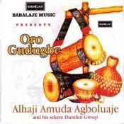 Oro Gudugbe Songs