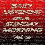 Easy Listening On A Sunday Morning, Vol. 18 Songs