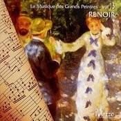 Les Grands Peintres Et La Musique (Famous Painters' Music Collection): Renoir, Vol. 13/16 Songs