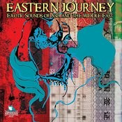 Eastern Journey - Exotic Sounds Of Asia And The Middle East Songs