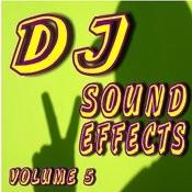 Dj Sound Effect, Vol. 5 Songs