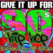 Give It Up For: 90's Hip Hop Songs