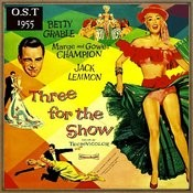 Three For The Show (Original Soundtrack - 1955) Songs