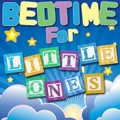 Bedtime For Little Ones Songs