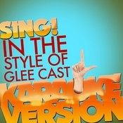 Sing! (In The Style Of Glee Cast) [Karaoke Version] - Single Songs