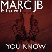 You Know (Feat. Laurell) Songs
