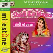Shadi Ke Mazza Songs