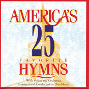 America's 25 Favorite Hymns Songs