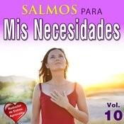 Salmos Para Mis Necesidades, Vol. 10 Songs
