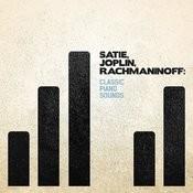 Satie, Joplin, Rachmaninoff: Classic Piano Sounds Songs
