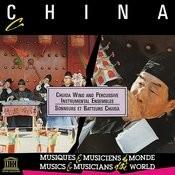 China: Chuida Wind And Percussive Instrumental Ensembles Songs
