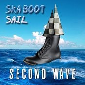 Ska Boot Sail - Second Wave Songs