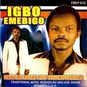 Igbo Emebigo Songs