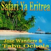 Safari Ya Eritrea Songs