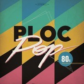 Ploc Pop 80's Songs