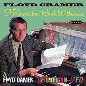 I Remember Hank Williams/Floyd Cramer Gets Organ-Ized Songs