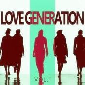Love Generation - Vol.1 Songs