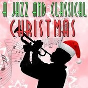 A Jazz And Classical Christmas Songs