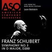 Schubert: Symphony No. 3 In D Major, D. 200 Songs