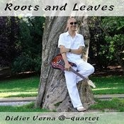 Roots And Leaves Songs