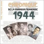 The French Song : Chronique De La Chanson Française (1944), Vol. 21 Songs