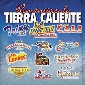 Románticos De Tierra Caliente Songs