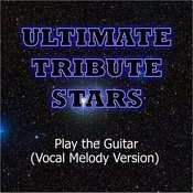 B.O.B. Feat. André 3000 - Play The Guitar (Vocal Melody Version) Songs