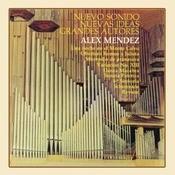 Alex Mndez Nuevo Sonido - Nuevas Ideas, Grandes Autores Songs