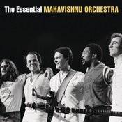 The Essential Mahavishnu Orchestra with John McLaughlin Songs